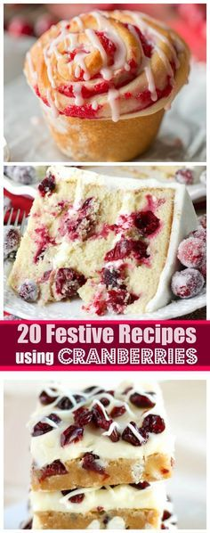 20 Festive and Incredibly Delicious Recipes Using Cranberries
