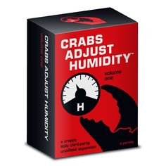these go with cards against humanity.  we need these.  Crabs Adjust Humidity - Vol One