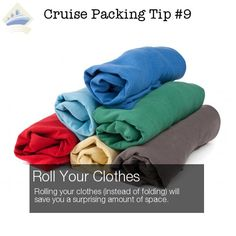 Cruise packing tip 9 - roll your clothes for extra space and to decrease wrinkles. Pin to remember and click to see all 26 Tips.