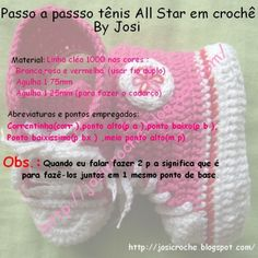 Josi Croche: Step-by-step Tennis All Star in crochet Booties Crochet, Crochet Baby Sandals, Crochet Socks, Crochet Doilies, Crochet Stitches, Free Crochet, Baby Converse Shoes, Baby Chucks, Knit Baby Shoes