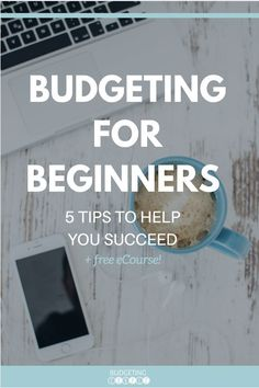 Budgeting For Beginners. 5 Budgeting Tips for Success! Budgeting | How to Budget | Budgeting Tips| Budgetingcouple.com #budgeting #budgetingtips #budgetingcouple