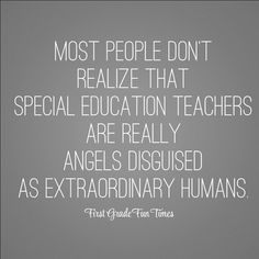Special Ed teachers More
