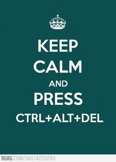 Keep Calm and press Ctrl+Alt+Del - Funny Keep Calm poster wants you to reset your computer. Keep Calm Carry On, Keep Calm Baby, Keep Calm Funny, Computer Jokes, Computer Help, Computer Problems, Computer Tips, Keep Calm Posters, Keep Calm Quotes