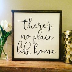 Hey, I found this really awesome Etsy listing at https://www.etsy.com/listing/400577379/theres-no-place-like-home-wood-signhome