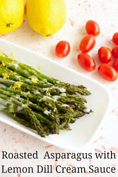 Roasted Asparagus with Lemon Dill Cream Sauce (vegan, dairy-free, gluten-free, soy-free) @godairyfree