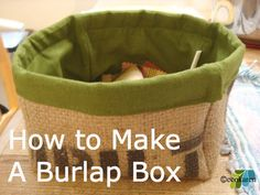 How to make a fabric box with burlap