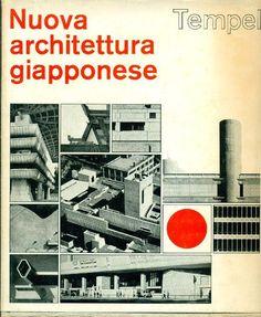 TEMPEL Egon, Nuova architettura giapponese. Milano,  Edizioni di Comunità,  1969