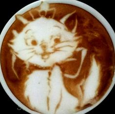 Coffee doesn't start fights but it can finish em -Aristocats latte