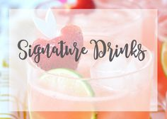 Signature Drink ideas from todaysbride.com