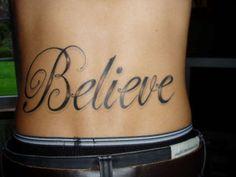40 Best Believe Tattoos Images Beautiful Tattoos Nice Tattoos