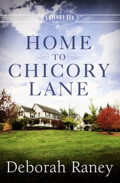 So excited to unveil the cover of Home to Chicory Lane, the first in the Chicory Inn series coming from Abingdon Press. The first book releases in August 2014.