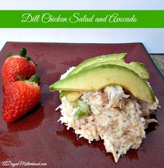 Dill Chicken Salad with Avocado Recipe + Love One Today Video & $50 Gift Card Giveaway #LoveOneToday #ad