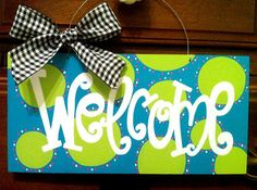 Hand Painted Wood Welcome Sign with Polka Dots by geauxgirldesigns, $32.00