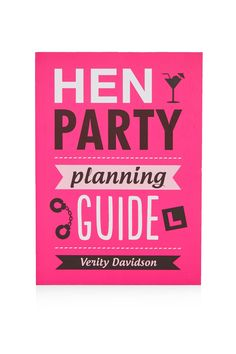 Hen Party Planning Guide From Top Uk Hens Night Items