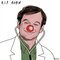 Many characters, but only one Robin RIp i miss you and way you always made me smile
