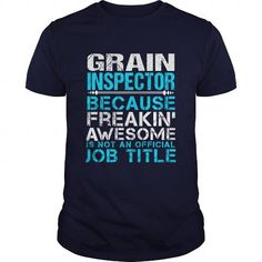GRAIN INSPECTOR T Shirts, Hoodie. Shopping Online Now ==►…