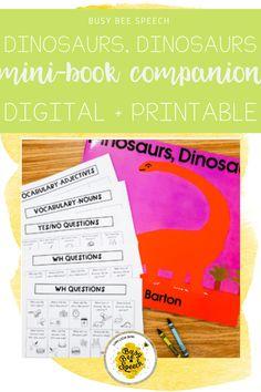 Enjoy this easy, no prep book companion for Dinosaurs, Dinosaurs!