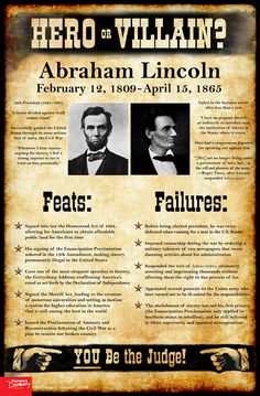 History tends to judge our past leaders as extremes: Abraham Lincoln was an American hero! Benedict Arnold was a traitor! As teachers, it's tempting at times to present a world as black and white to our students: good or evil, friend or foe, hero or villain. Use this Abraham Lincoln mini-poster to help students take off the rose-colored glasses and see beyond the established historical narratives and into the real world of gray. ©2016. 11 x 17 inches. Cardstock.