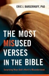 The 17 Most Misused Verses in the Bible
