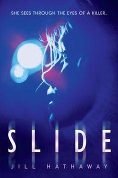 "Jill Hathaway wrote ""Slide"" during NaNoWriMo."