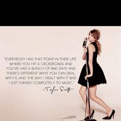 Taylor is amazing and this quote describes my lifeee.