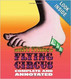 Monty Python's Flying Circus: Complete and Annotated...All the Bits by Luke Dempsey $50.00 Every script, every episode of the innovative, hilarious, and absurd Monty Python's Flying Circus, one of the most influential television series of all time, is include here, plus hundreds of annotations, behind-the-scenes stories, interviews, and more, as well as photographs, drawings, and Terry Gilliam's iconic artwork.