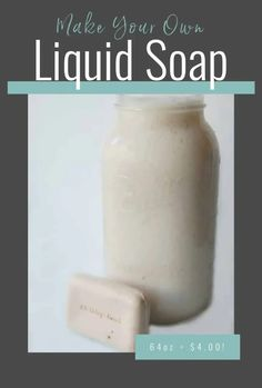 Make Your Own Liquid Soap - Make Your Own Liquid Soap! I save up to $26 per 64 oz of soap this way!