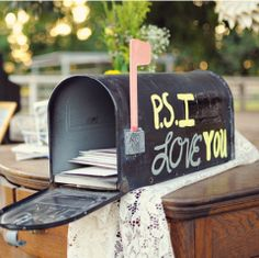 """mail box for wedding cards - we did this, but instead of """"PS I love you"""" on the side, we wrote """"Cards"""" so people would know what to put in it ;) Best part about this was that I was able to track down my late grandma's old, metal, black mailbox so it was an added personal touch for my family <3 Worked out perfect!"""