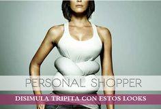 Los looks de mi armario: Looks Para Disimular Tripita · Personal Shopper