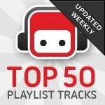 Subscribe to our Top 50 Tracks playlist to get the most popular tracks on the site each week