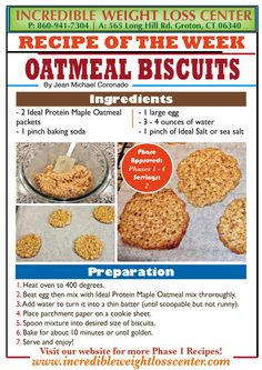 Ideal Protein Oatmeal Biscuits Delicious, easy to make and a great unrestricted…
