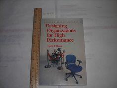 David P Hanna DESIGNING ORGANIZATIONS HIGH PERFORMANCE Addison Wesley Ergonomic