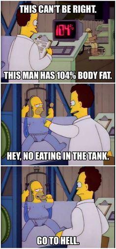 Good one, Homer.