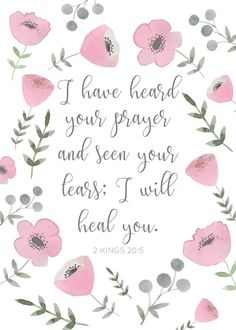 150 Inspirational Healing Quotes, Prayers, Sayings and Images Bible Verses Quotes, Bible Scriptures, Faith Quotes, 2 Kings 20 5, Healing Quotes, Healing Prayer, Healing Scriptures, Favorite Bible Verses, Religious Quotes