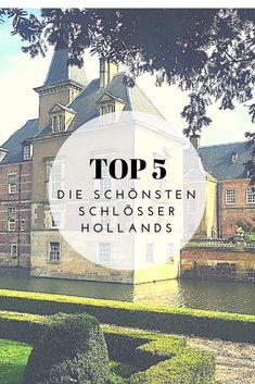 Romantische Schlosshotels. Verwunschene Gärten. Und die großen Dramen der Mächtigen - all das findet ihr auf Hollands Schlössern. 5 besonders schöne und spannende Orte stelle ich im Blog vor.