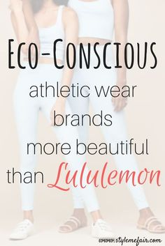 A curated list of beautiful athletic-wear brands that are sustainable, ethical, and eco-friendly. Complete with discount codes for two of the brands! Port De Bras Girlfriend Collective How We Soul Threads 4 Thought Source by lolobodycare clothing shop