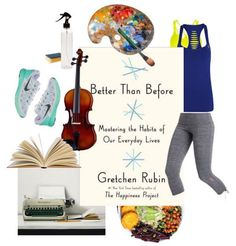 Book reivew: Gretchen Rubin's Better Than Before: Mastering the Habits of Our Everyday Lives