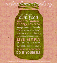 The 10 Elements of Urban Homesteading   The Urban Homestead® - A City Farm, Sustainable Living & Resource Center, A Path to Freedom towards Self-Sufficiency