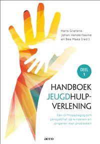 Handboek jeugdhulpverlening Deel 1 : Een orthopedagogisch perspectief op kinderen en jongeren met problemen - Hans Grietens, Johan Vanderfaeillie, Bea Maes - plaatsnr. 460.7/002 A