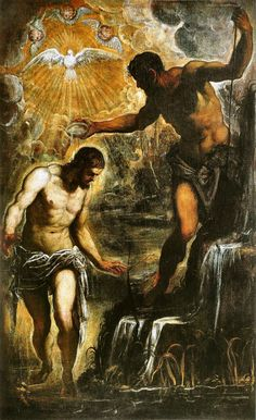 """Truth will spring from the earth; justice will look down from heaven."" Psalm 85:12 // The Baptism of Christ / El Bautismo de Cristo // 1580 // Tintoretto // San Silvestro - Venice (Italy) // #Jesus #TheHolySpirit #TheBaptist"