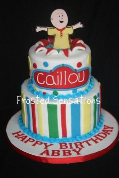 Shoot me. I HATE caillou. That stupid show has made Addison whiney and afraid of stuff (the dark, scratchy monsters, etc). Caillou is a Weiner! Caillou Cake, Beautiful Cakes, Amazing Cakes, Kids Party Finger Foods, Bubble Cake, 2nd Birthday Parties, Birthday Ideas, Birthday Cakes, Cake Shapes
