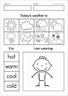 Weather unit for Preschool and Kindergarten. A page from the unit: Today's Weather worksheet to be completed daily