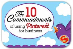 The 10 Commandments of Using for Business from Amy Porterfield. Terrific tips for business use of