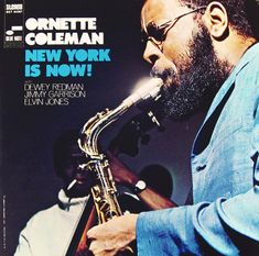 "Ornette Coleman; New York Is Now!   Label: Blue Note 4287   12"" LP 1968   Design: Forlenza Venosa Associates   Photo: Frances Wolff"