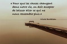 Des citations à partager pour vous motiver, vous inspirer, vous encourager   Nicole Bordeleau