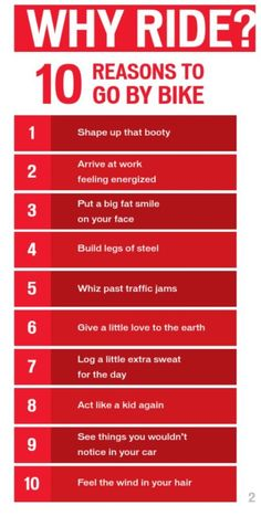 10 Reasons to Bike / Cycle. Started riding today. OMG do you feel it in no time!! :)