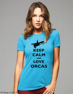 Keep Calm and Love Orcas T-Shirt - Printed on Soft Cotton T-Shirts for Women and Men/Unisex on Etsy, $19.99