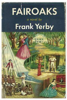 Fairoaks, by Frank Yerby
