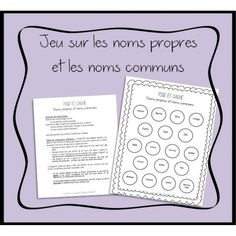 Noms propres et communs French Immersion, French Class, Cycle 3, Teaching Activities, Teaching French, Literacy, Teacher, School, Maths