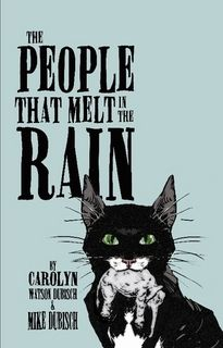 The PeopleThat Melt in The Rain, Book One